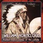 William Horncloud - Sioux Rabbit Songs, Vol. 1 (2005)