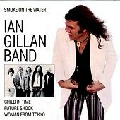 Smoke on the Water, Ian Gillan Band CD | 4006408329152 | New