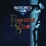 Bitches-Sin-Essential-Sins-CD-2007-Direct-from-Label-Signed-By-The-Band