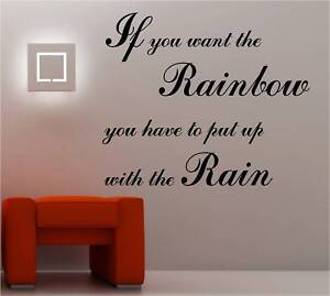 IF YOU WANT THE RAINBOW Wall Art Sticker Vinyl QUOTE EBay - How do you put up wall art stickers