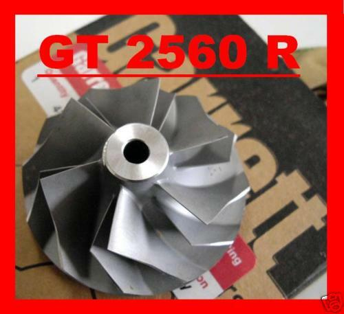 Brand new Performance GT2560R Turbo Compressor  Wheel