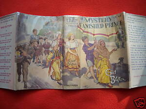 ENID BLYTON  MYSTERY OF THE VANISHED PRINCE 1ST/1ST DUST JACKET