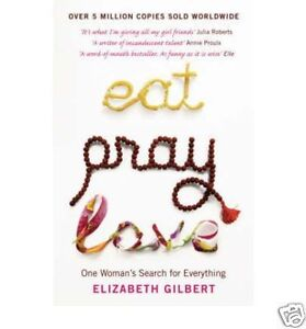 Eat, Pray, Love by Elizabeth Gilbert BRAND NEW BOOK