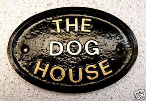 THE DOG HOUSE - HOUSE DOOR PLAQUE DOG SIGN HUSBAND MEN