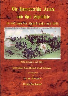 Die Hannoversche Armee und ihre Schicksale 1866 (Schlacht von Langensalza) NEU
