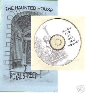 Haunted House on Royal Street New Orleans - + FREE CD
