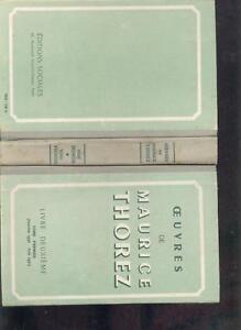 Oeuvres de Maurice Thorez - livre 2e - tome 1er - France - Reliure: Cartonné Langue: Franais - France