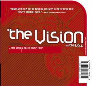 The-Vision-and-the-Vow-Greig-Pete-Used-Good-Book