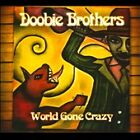 World Gone Crazy [CD/DVD] [Digipak] by The Doobie Brothers (CD, Sep-2010, 2 Discs, HOR Records)