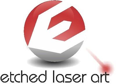 Etched Laser Art
