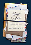 Yours Ever by Thomas Mallon (2009, Hardcover)