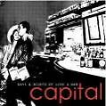 Days And Nights Of Love And War von Capital (2009)