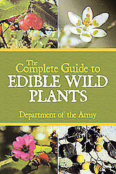 THE-COMPLETE-GUIDE-TO-EDIBLE-WILD-PLANTS-ARMY-DEPT-BOOK