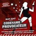 Codename Provocateur von Matt Siaz (2007)