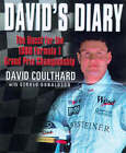 David's Diary: The Quest for the Formula 1 1998 World Championship by David Coulthard, Gerald Donaldson (Hardback, 1998)