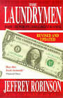 The Laundrymen: Inside the World's Third Largest Business by Jeffrey Robinson (Paperback, 1998)