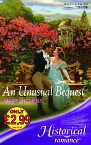 Nichols-Mary-An-Unusual-Bequest-Mills-Boon-Historical-Book