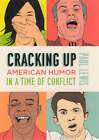 Cracking Up: American Humor in a Time of Conflict by Paul Lewis (Hardback, 2006)