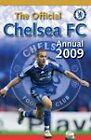 Official Chelsea FC Annual: 2009 by Grange Communications Ltd (Hardback, 2008)