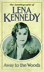 Away To The Woods, Kennedy, Lena, Very Good Book