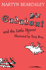 Sir-Gadabout-and-the-Little-Horror-Martyn-Beardsley-Book