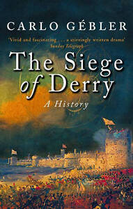 The-Siege-of-Derry-Carlo-Gebler-Used-Good-Book