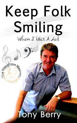 Keep Folk Smiling: When I Was a Lad-ExLibrary