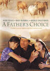 A Father's Choice (DVD, 2009)