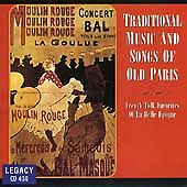 Traditional Music Songs Of Old Paris: French Folk Favorites Of La Belle Epoque