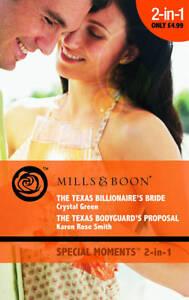 The-Texas-Billionaires-Bride-The-Texas-Bodyguards-Proposal-Mills-Boon-Speci