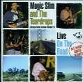 Live-On The Road von Magic Slim & The Teardrops (2006)