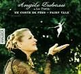Un Conte De Fees-Fairy Tale von Angele Dubeau,La Pieta (2014)
