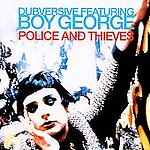 Dubversive-Boy-George-CD-Single-Police-Thieves