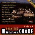 Kärntens Männerchöre Folge 2 von Various Artists (1998)