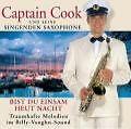 Bist Du Einsam Heut Nacht von Captain Cook und seine singenden Saxophone (2004)