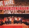 30 wilde Jahre von Zillertaler Schürzenjäger (2003)