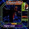 Higher Level von Elephant Man (2002)