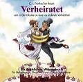 Verheiratet von Ralf Böhme und C. J. Franke (2008, Gebundene Ausgabe)