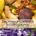 Das Mensa-Kochbuch international (2006, Taschenbuch)
