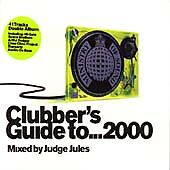 Clubber's Guide To 2000 - Mixed By Judge Jules (2000) 41 Banging Tracks MINT!!