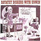 Stanley Unwin - Rotatey Diskers With Unwin (2013)