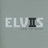 Elvis Presley - 2nd to None (2003)