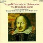 Broadside Band & Deborah Roberts, John Potter - Songs & Dances From Shakespeare (CD 1995)