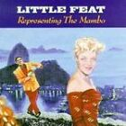 Little Feat - Representing The Mambo (1990)