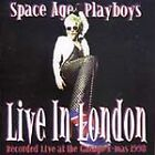 Space Age Playboys - Live in London (Live Recording, 2003)