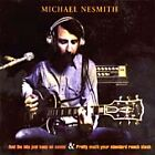 Michael Nesmith - And the Hits Just Keep on Comin'/Pretty Much Your Standard Ranch Stash (2000)
