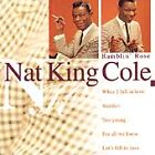 Nat King Cole - Ramblin' Rose (1997)