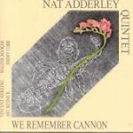 We Remember Cannon (Live Recording) (CD 2002)