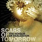 Scars of Tomorrow - Horror of Realization (2005)