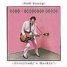 Neil Young - Everybody's Rockin' (2005)